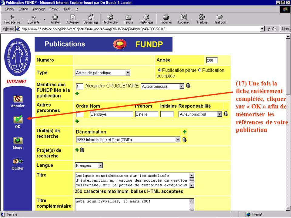(17) Une fois la fiche entièrement complétée, cliquer sur « OK » afin de mémoriser les références de votre publication