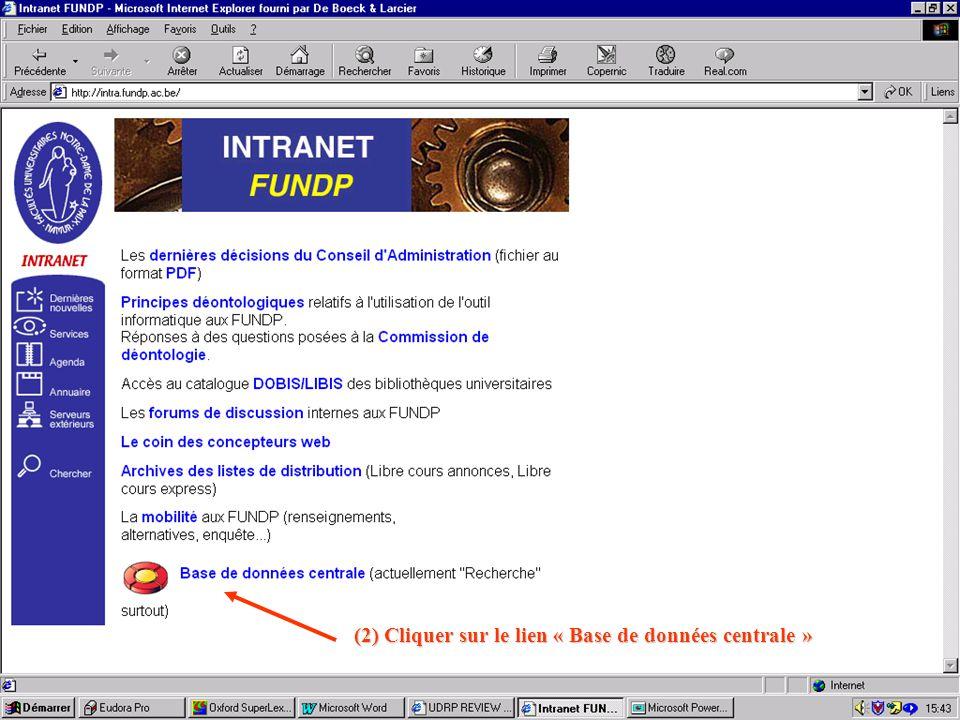 (2) Cliquer sur le lien « Base de données centrale »
