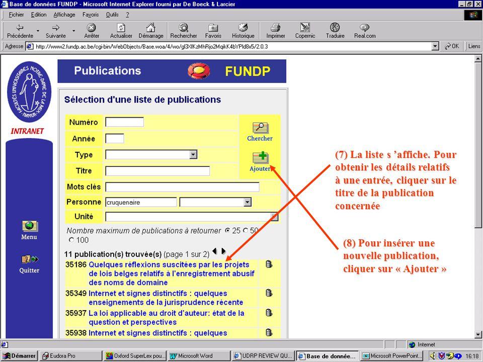 (9) Introduire l 'année de la publication (par défaut, année en cours) (10) Choisir le type de publication