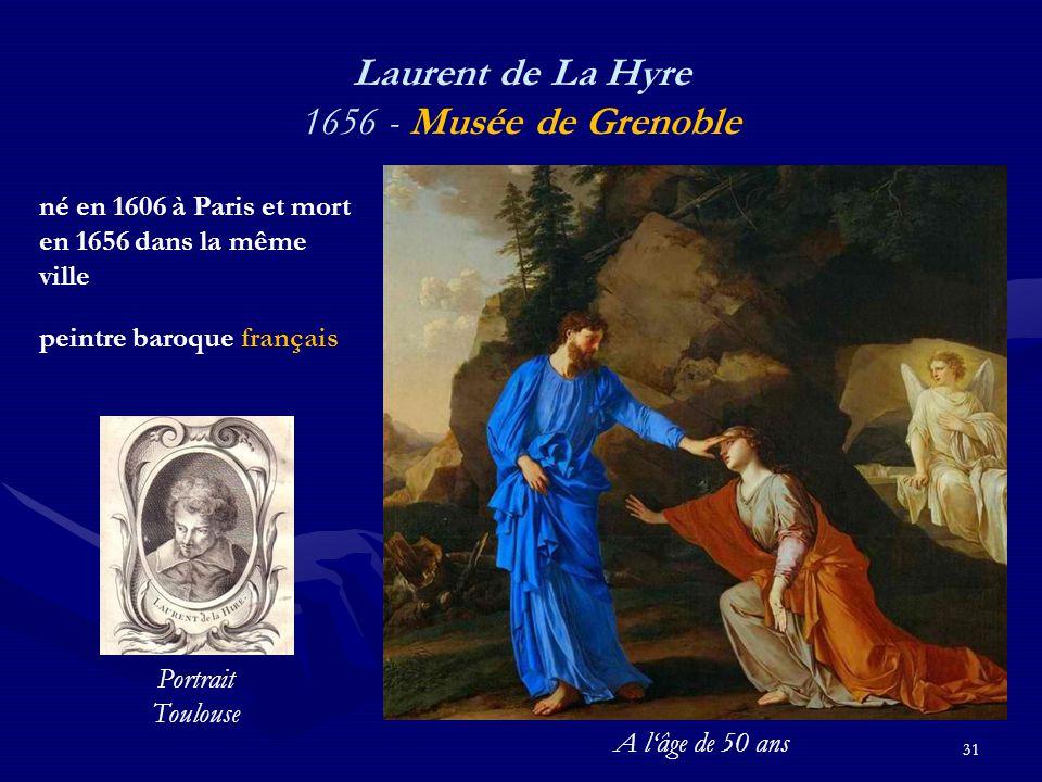 31 Laurent de La Hyre 1656 - Musée de Grenoble né en 1606 à Paris et mort en 1656 dans la même ville peintre baroque français Portrait Toulouse A l'âge de 50 ans