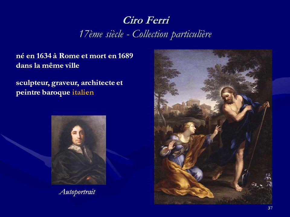 37 Ciro Ferri 17ème siècle - Collection particulière né en 1634 à Rome et mort en 1689 dans la même ville sculpteur, graveur, architecte et peintre baroque italien Autoportrait