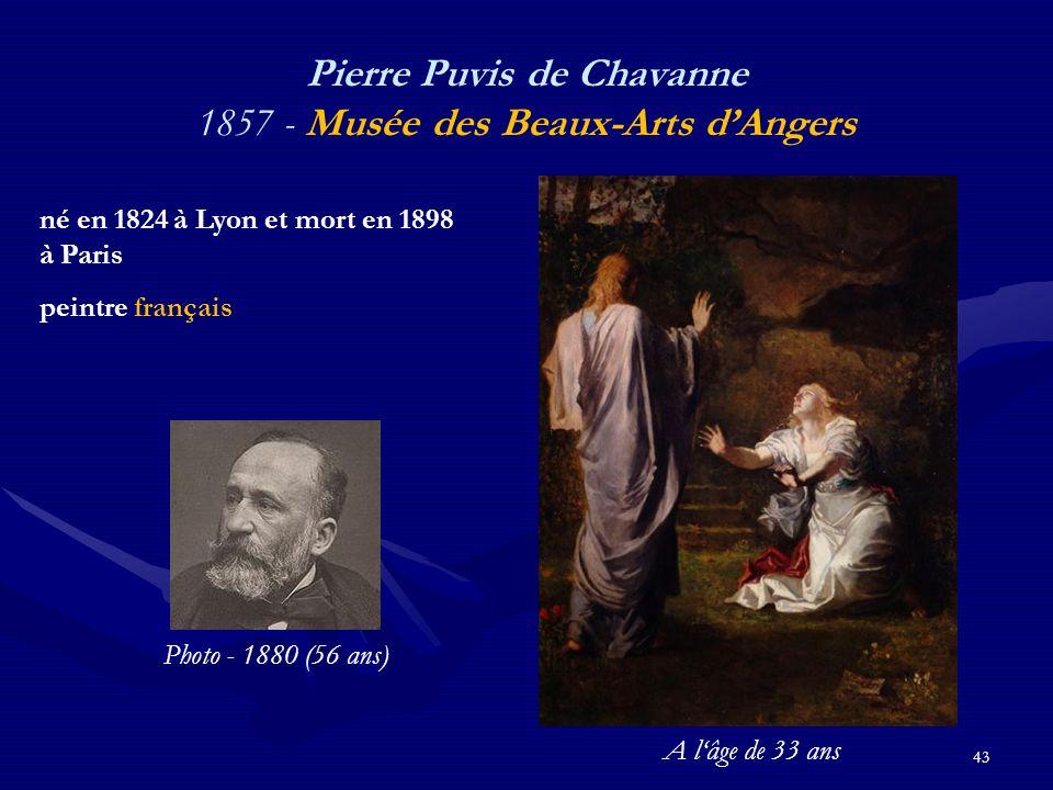43 Pierre Puvis de Chavanne 1857 - Musée des Beaux-Arts d'Angers né en 1824 à Lyon et mort en 1898 à Paris peintre français Photo - 1880 (56 ans) A l'âge de 33 ans
