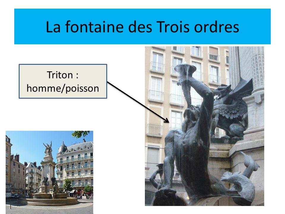 La fontaine des Trois ordres La noblesse Le clergé Le Tiers état Construite à l'occasion du 100 ème anniversaire de la révolution française LibertéEgalité Fraternité