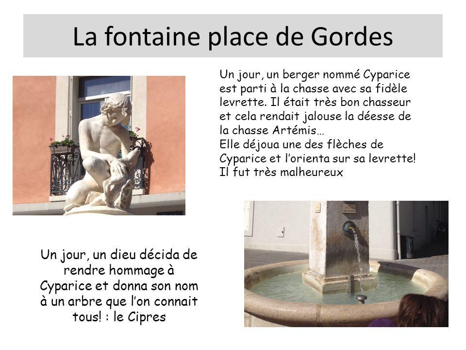 La fontaine place de Gordes Conçue par Esprit Marcelin au 19 ème siècle, en 1828 Les robinets sont en bronze La sculpture est en marbre : elle représente le berger et sa levrette