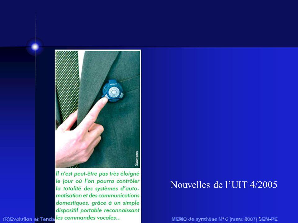 (R)Evolution et Tendances MEMO de synthèse N° 6 (mars 2007) SEM-PE Nouvelles de l'UIT 4/2005