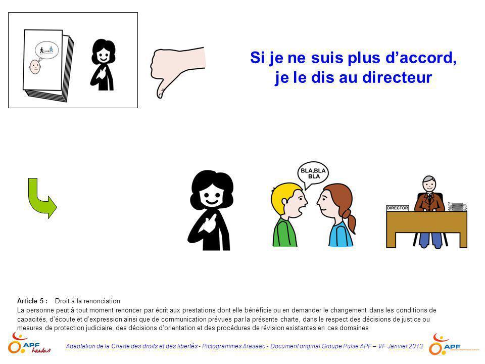 Adaptation de la Charte des droits et des libertés - Pictogrammes Arasaac - Document original Groupe Pulse APF – VF Janvier 2013 Si je ne suis plus d'