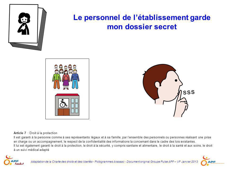 Adaptation de la Charte des droits et des libertés - Pictogrammes Arasaac - Document original Groupe Pulse APF – VF Janvier 2013 Le personnel de l'éta