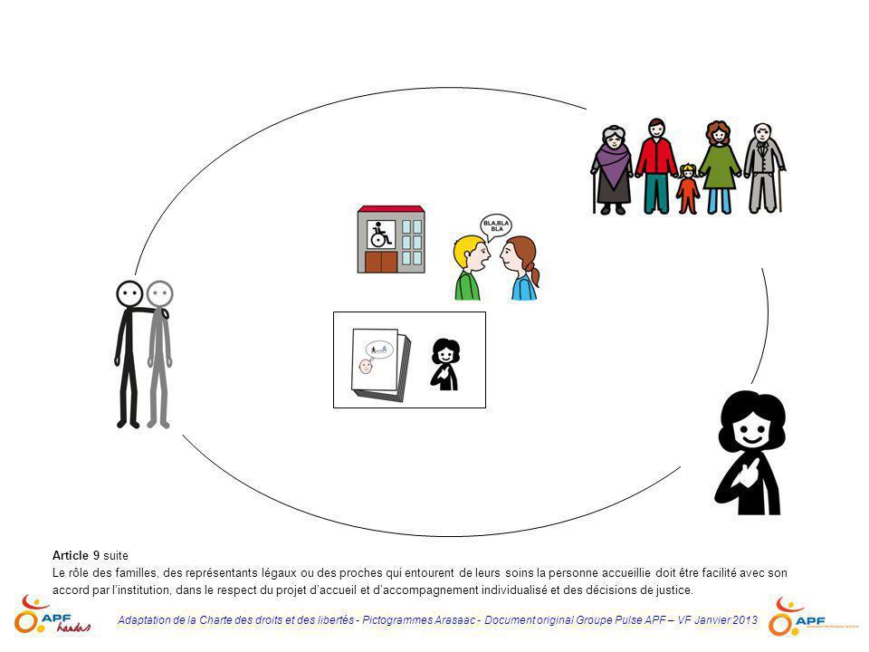 Adaptation de la Charte des droits et des libertés - Pictogrammes Arasaac - Document original Groupe Pulse APF – VF Janvier 2013 Article 9 suite Le rô