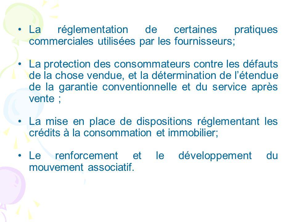 La réglementation de certaines pratiques commerciales utilisées par les fournisseurs; La protection des consommateurs contre les défauts de la chose v