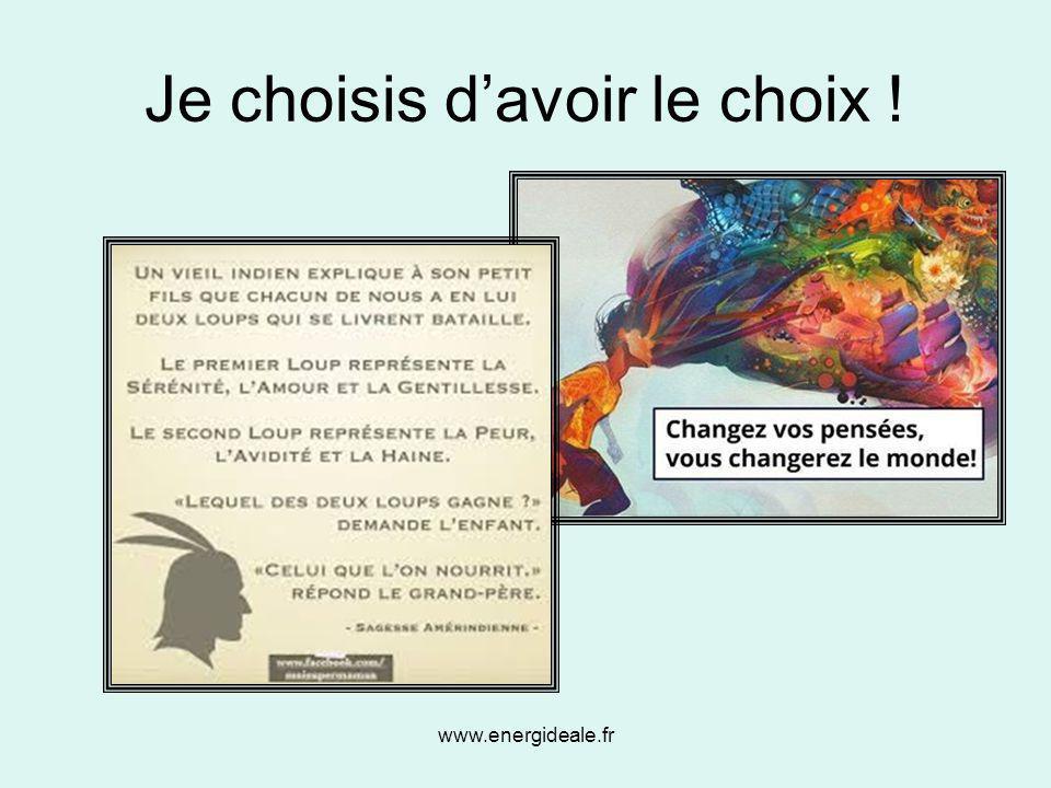 www.energideale.fr Je choisis d'avoir le choix !