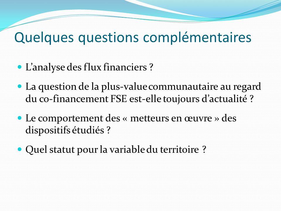 Quelques questions complémentaires L'analyse des flux financiers .