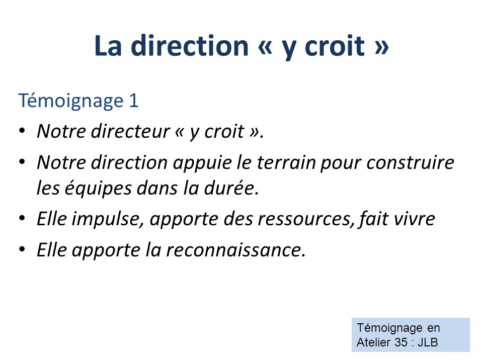 Tout est à faire En faire un objectif stratégique: le DPC en équipe* Introduction des Ateliers 15 et 35 : Pr JCG et CK