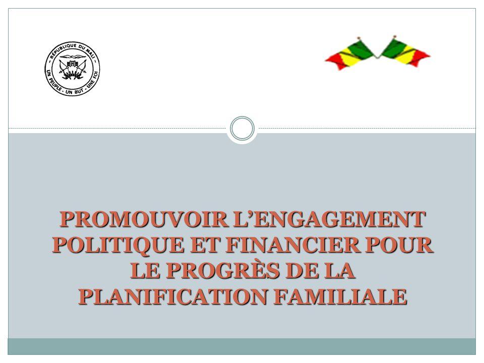 PROMOUVOIR L'ENGAGEMENT POLITIQUE ET FINANCIER POUR LE PROGRÈS DE LA PLANIFICATION FAMILIALE