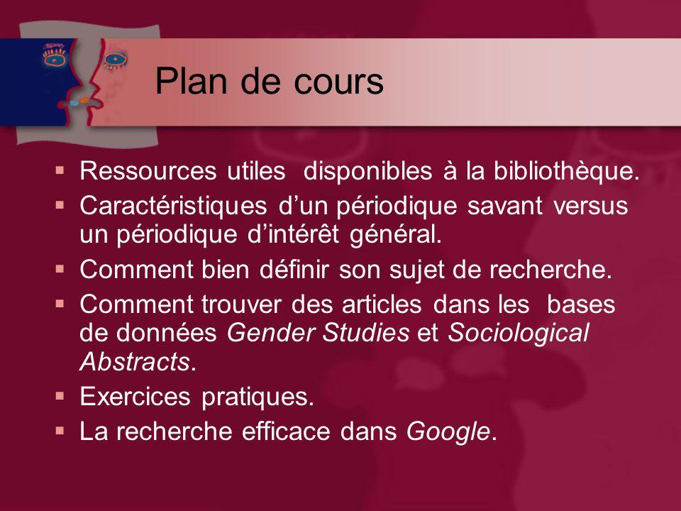 Plan de cours  Ressources utiles disponibles à la bibliothèque.
