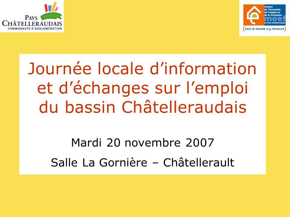 Journée locale d'information et d'échanges sur l'emploi sur le Châtelleraudais Introduction par Joël TONDUSSON Président de la Communauté d'Agglomération du Pays Châtelleraudais Maire de Châtellerault