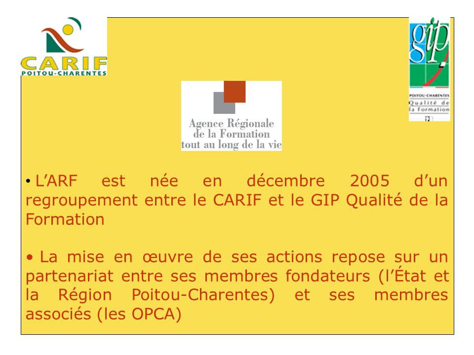 L'ARF est née en décembre 2005 d'un regroupement entre le CARIF et le GIP Qualité de la Formation La mise en œuvre de ses actions repose sur un parten