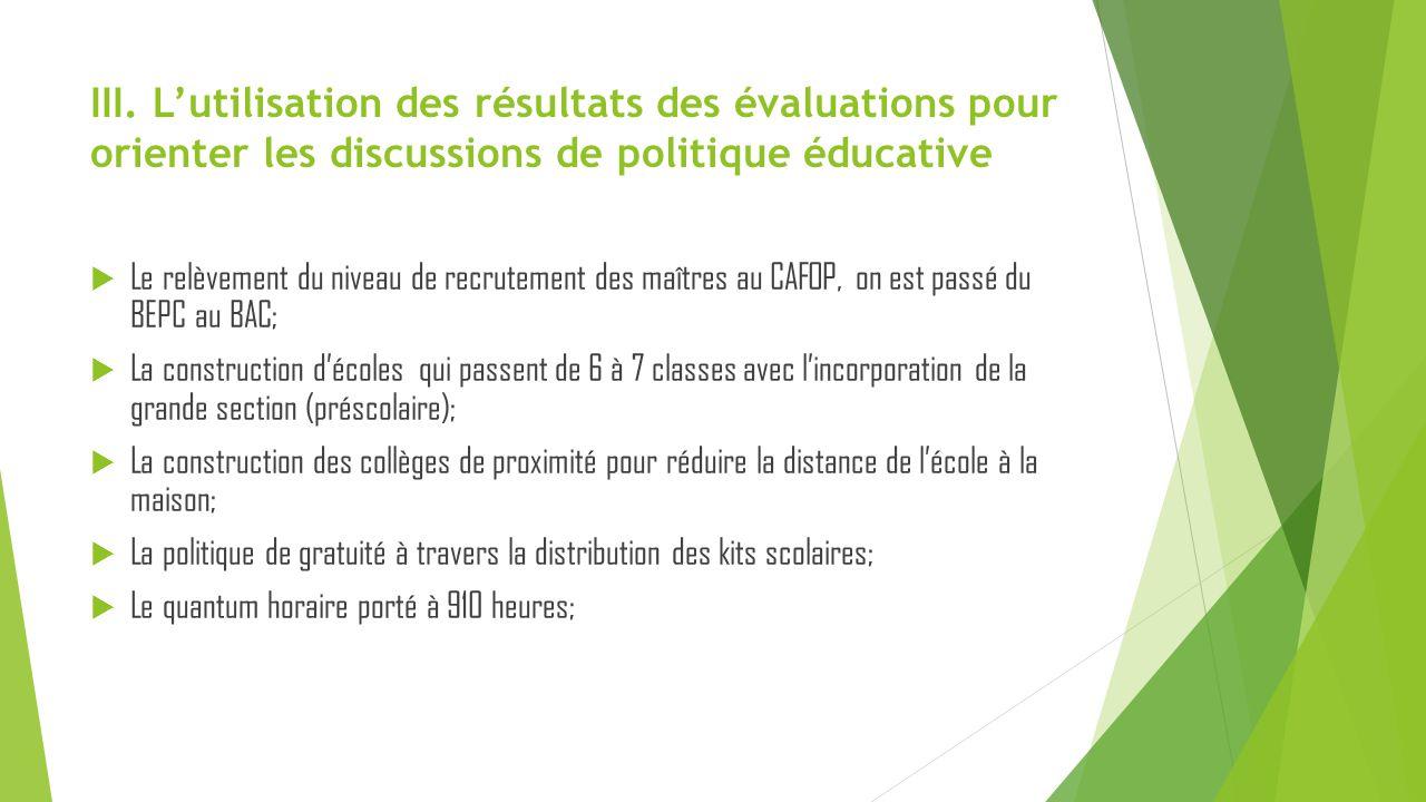 III. L'utilisation des résultats des évaluations pour orienter les discussions de politique éducative  Le relèvement du niveau de recrutement des maî