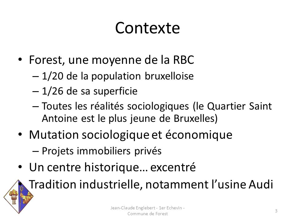 Sous la responsabilité communale Jean-Claude Englebert - 1er Echevin - Commune de Forest 14