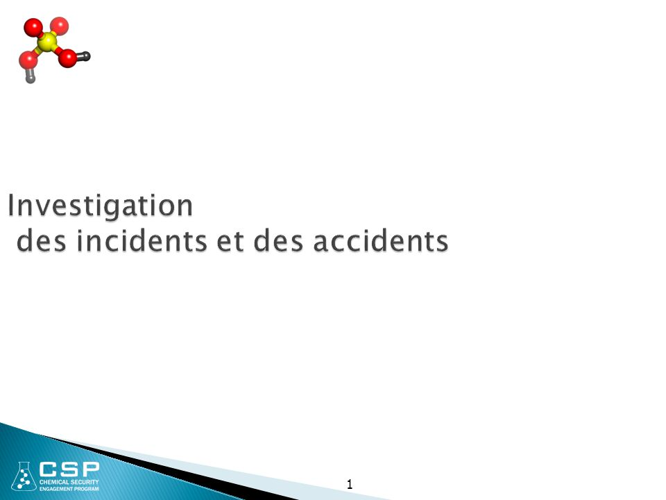 2 Notification des incidents et des accidents chimiques  Tous les accidents, incidents ou événements suspects doivent être signalés au responsable, indépendamment de la gravité perçue de l incident.
