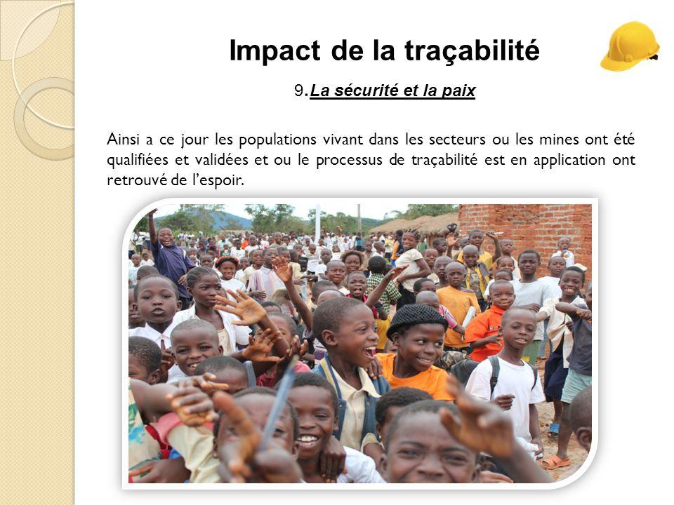 Impact de la traçabilité 9.