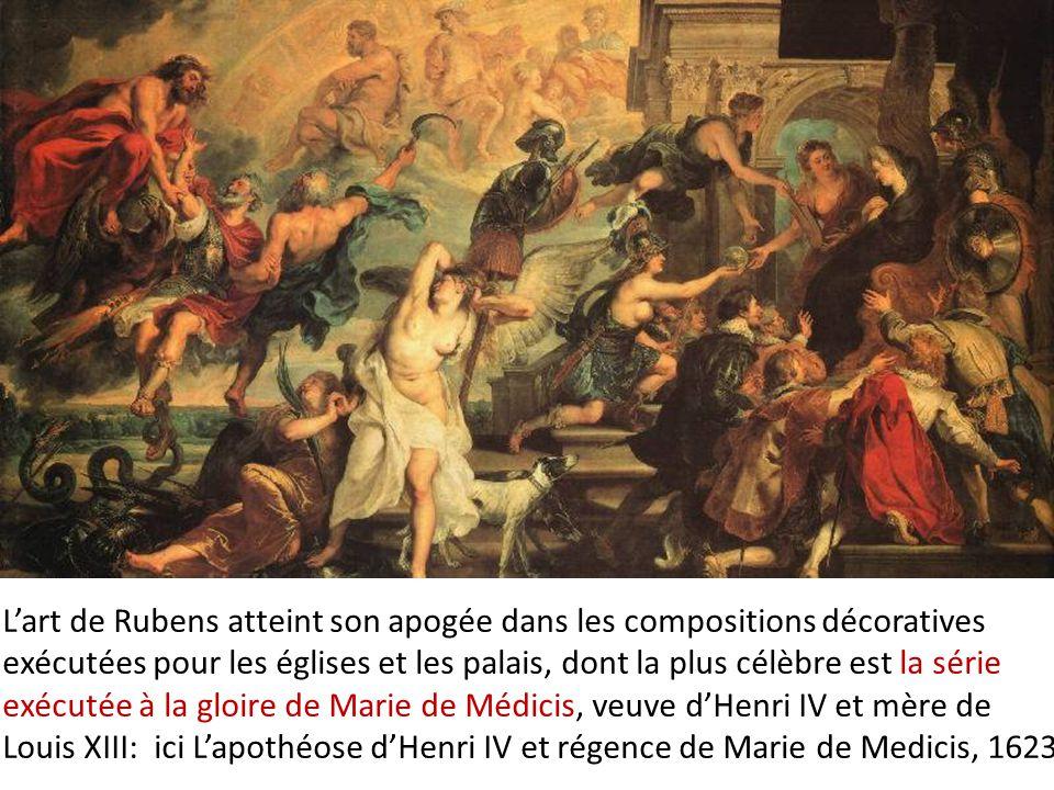 L'art de Rubens atteint son apogée dans les compositions décoratives exécutées pour les églises et les palais, dont la plus célèbre est la série exécu