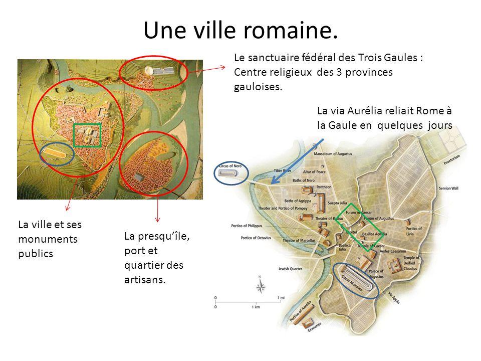 Une ville romaine.La ville et ses monuments publics La presqu'île, port et quartier des artisans.