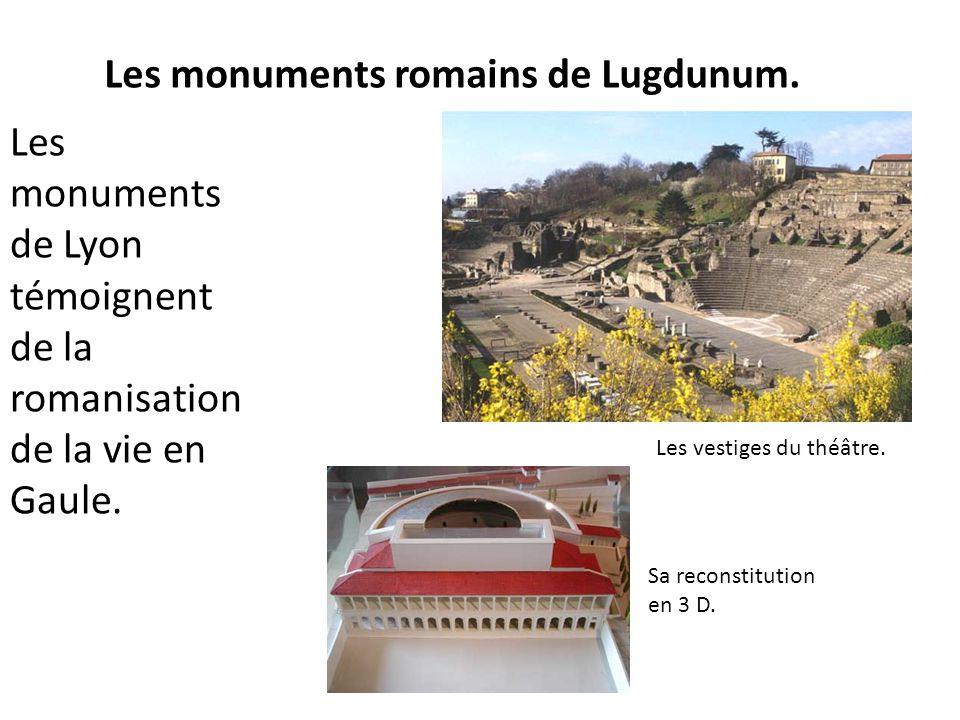 Les monuments romains de Lugdunum.