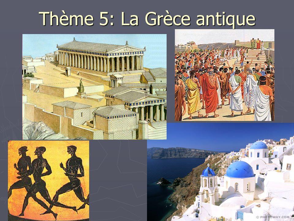 Thème 5: La Grèce antique