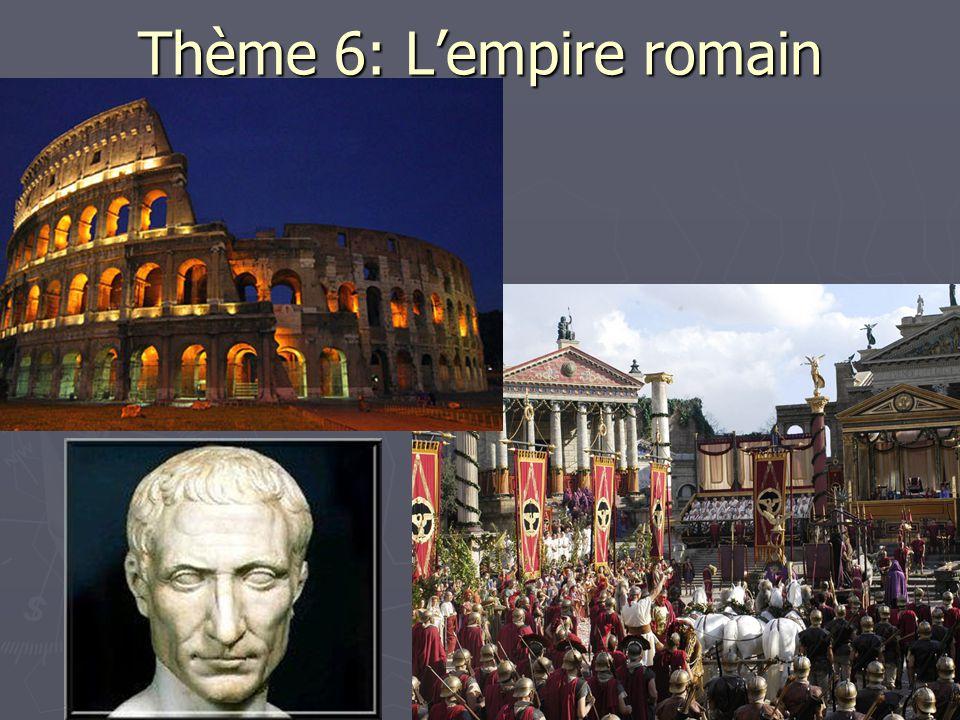 Thème 6: L'empire romain