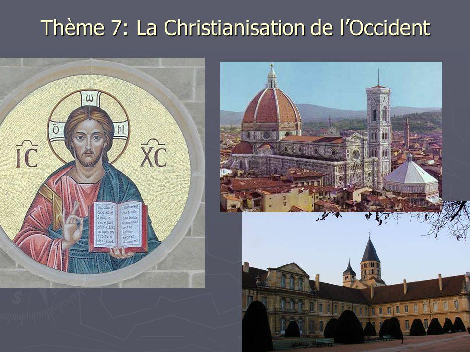 Thème 7: La Christianisation de l'Occident