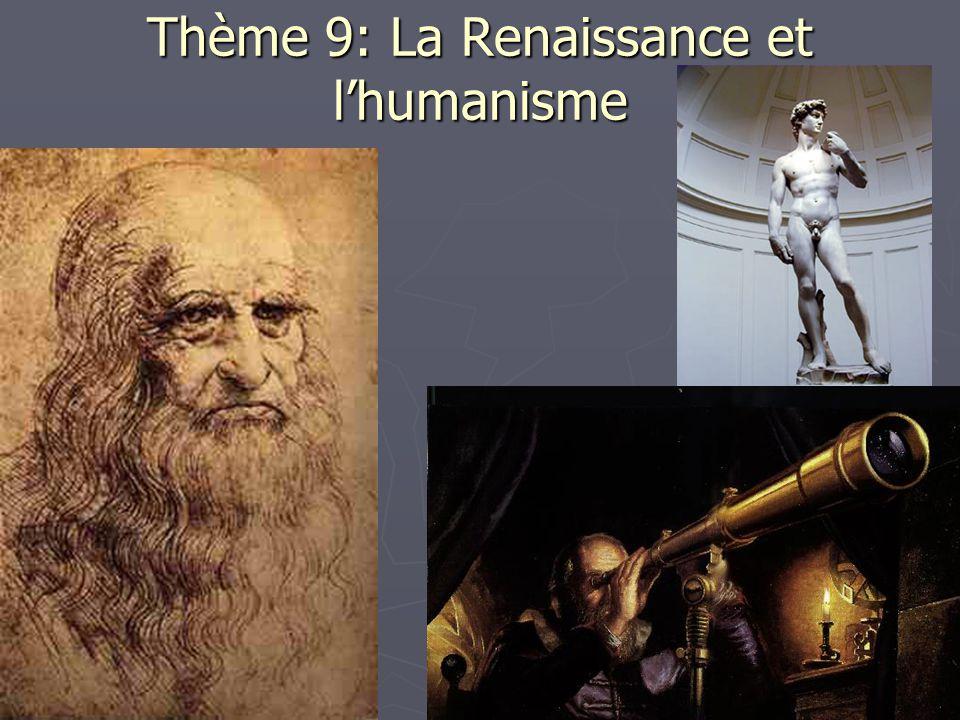Thème 9: La Renaissance et l'humanisme