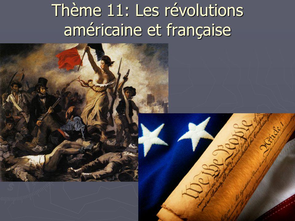 Thème 11: Les révolutions américaine et française