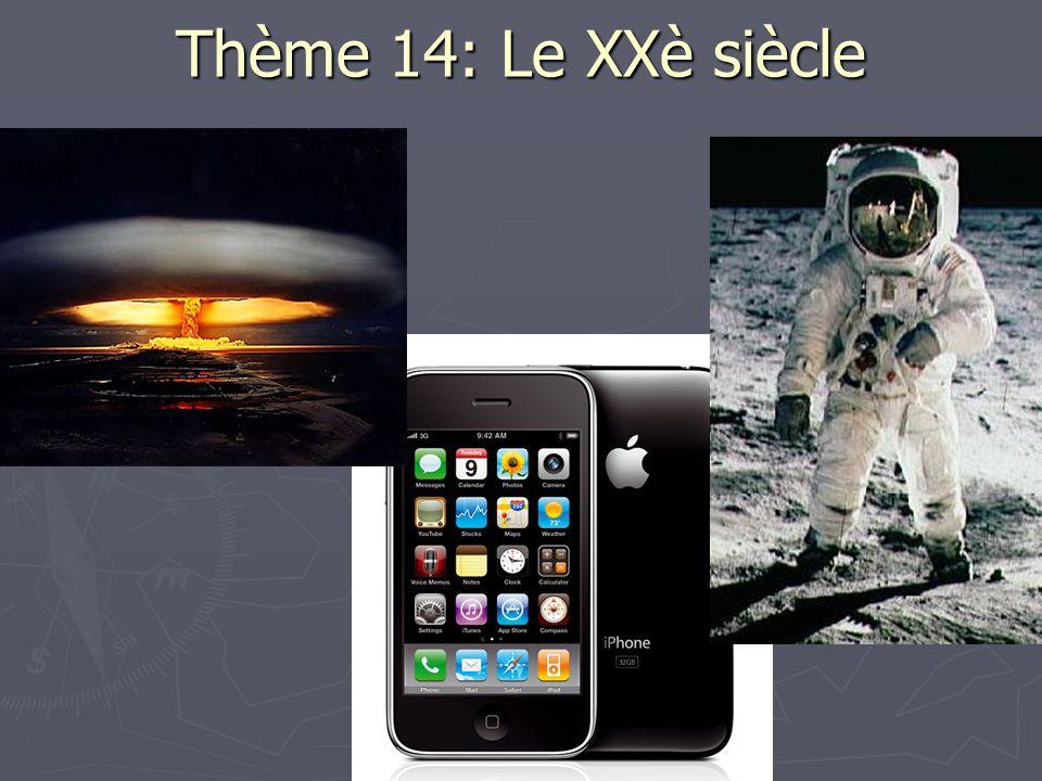 Thème 14: Le XXè siècle