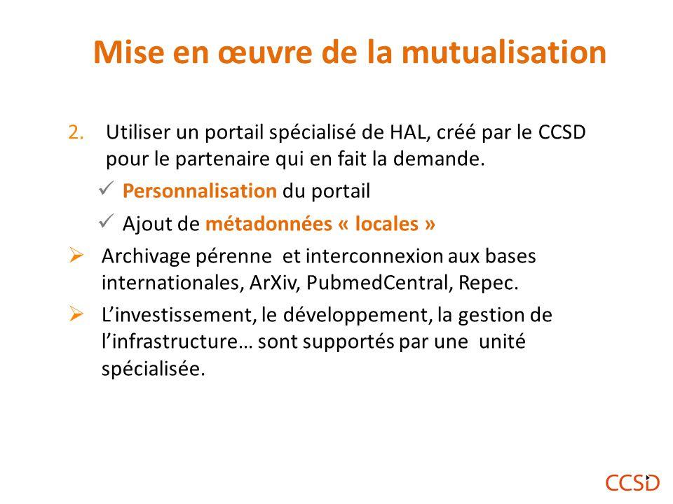 2.Utiliser un portail spécialisé de HAL, créé par le CCSD pour le partenaire qui en fait la demande.