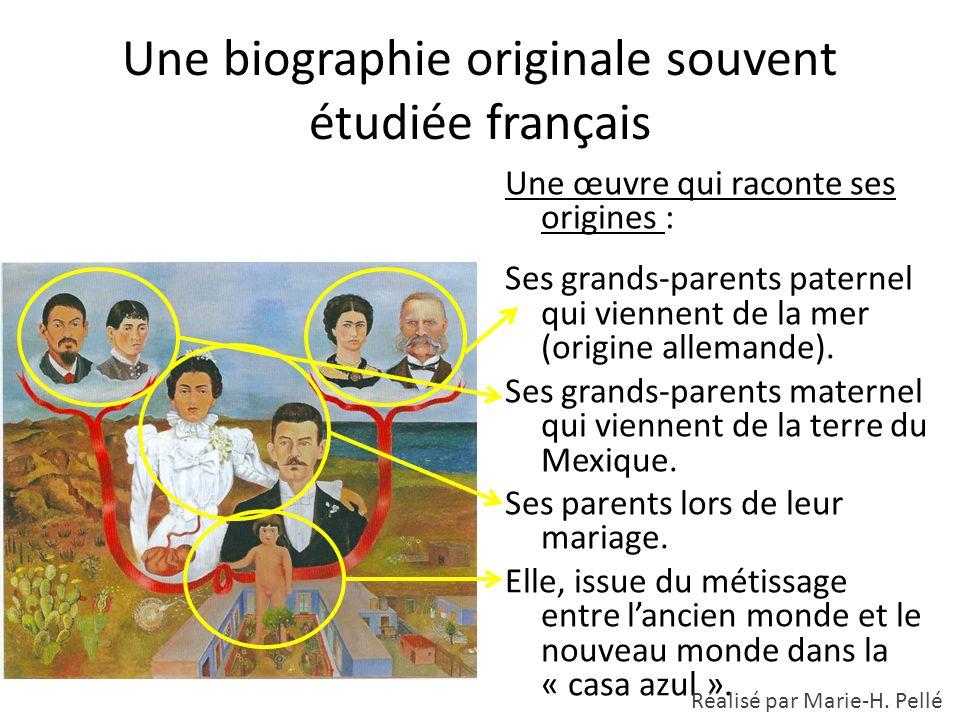 Une biographie originale souvent étudiée français Une œuvre qui raconte ses origines : Ses grands-parents paternel qui viennent de la mer (origine all