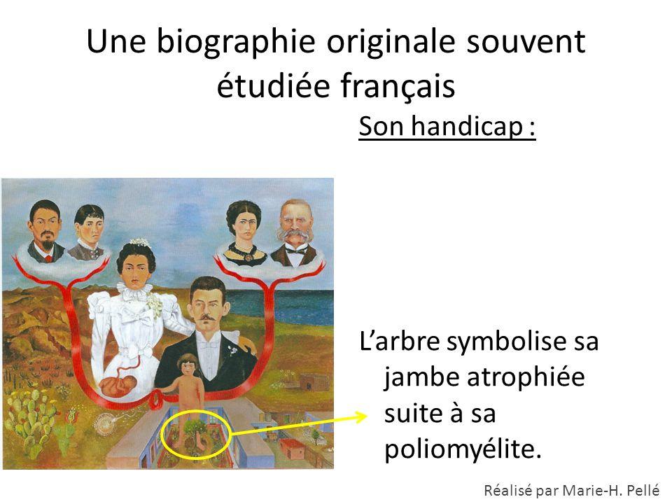 Une biographie originale souvent étudiée français Son handicap : L'arbre symbolise sa jambe atrophiée suite à sa poliomyélite. Réalisé par Marie-H. Pe