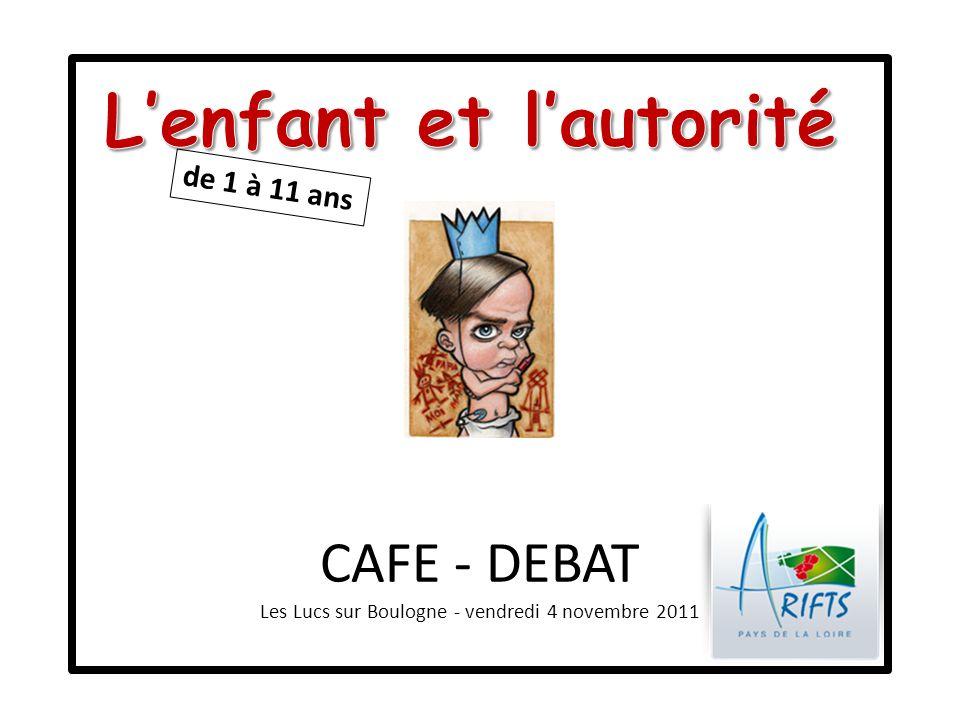 CAFE - DEBAT Les Lucs sur Boulogne - vendredi 4 novembre 2011 de 1 à 11 ans