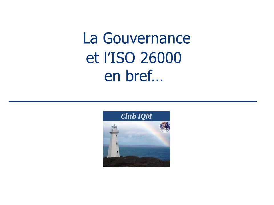 La Gouvernance et l'ISO 26000 en bref… ______________________________