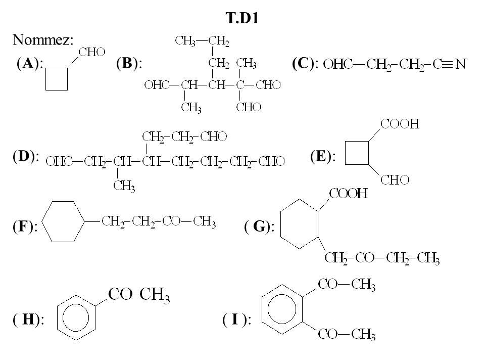 T.D1 Nommez: (A): (B): (C): (D): (E): (F): ( G): ( H): ( I ):