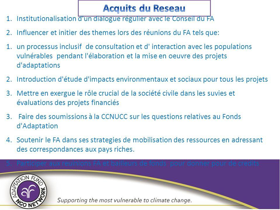 1.Institutionalisation d'un dialogue régulier avec le Conseil du FA 2.Influencer et initier des themes lors des réunions du FA tels que: 1.un processu