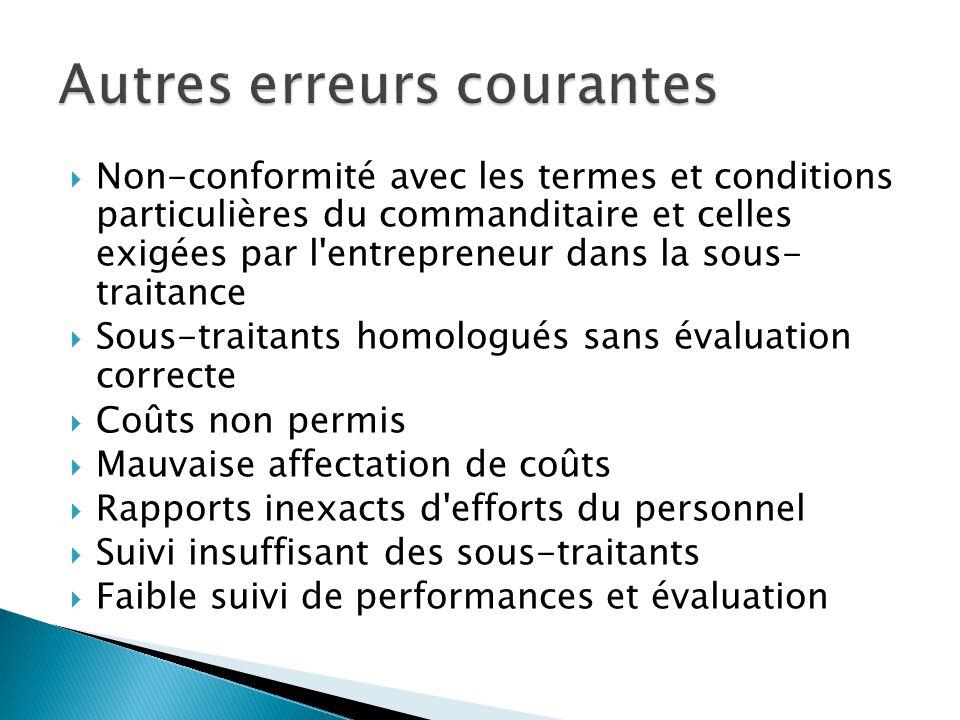  Non-conformité avec les termes et conditions particulières du commanditaire et celles exigées par l'entrepreneur dans la sous- traitance  Sous-trai