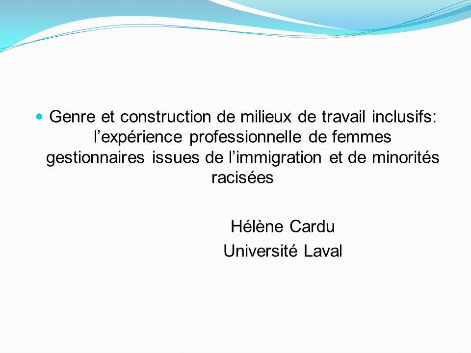 Genre et construction de milieux de travail inclusifs: l'expérience professionnelle de femmes gestionnaires issues de l'immigration et de minorités ra