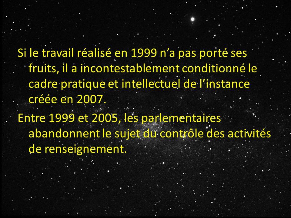 Si le travail réalisé en 1999 n'a pas porté ses fruits, il a incontestablement conditionné le cadre pratique et intellectuel de l'instance créée en 2007.