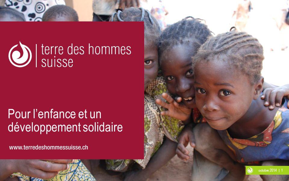 octobre 2014 | 1 Pour l'enfance et un développement solidaire