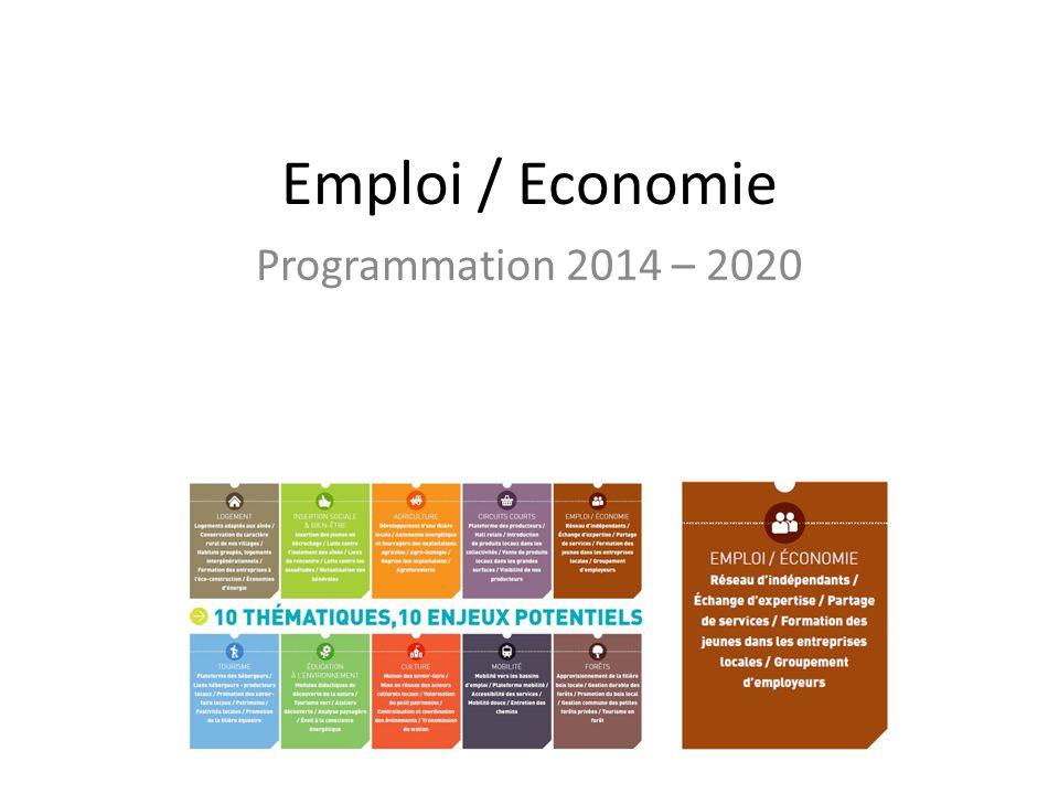 Emploi / Economie Programmation 2014 – 2020