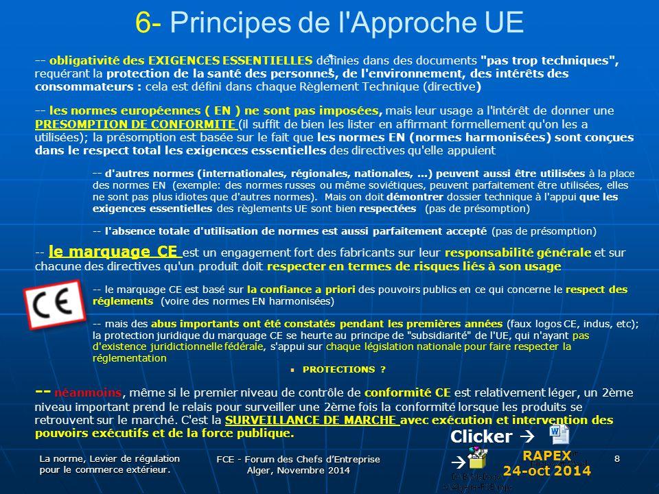 6- Principes de l'Approche UE : -- obligativité des EXIGENCES ESSENTIELLES définies dans des documents