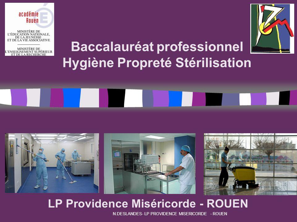 Baccalauréat professionnel Hygiène Propreté Stérilisation LP Providence Miséricorde - ROUEN N.DESLANDES- LP PROVIDENCE MISERICORDE - ROUEN