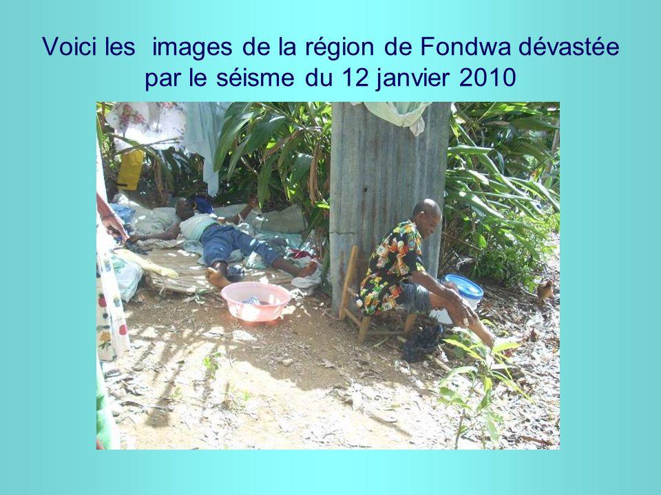 Voici les images de la région de Fondwa dévastée par le séisme du 12 janvier 2010