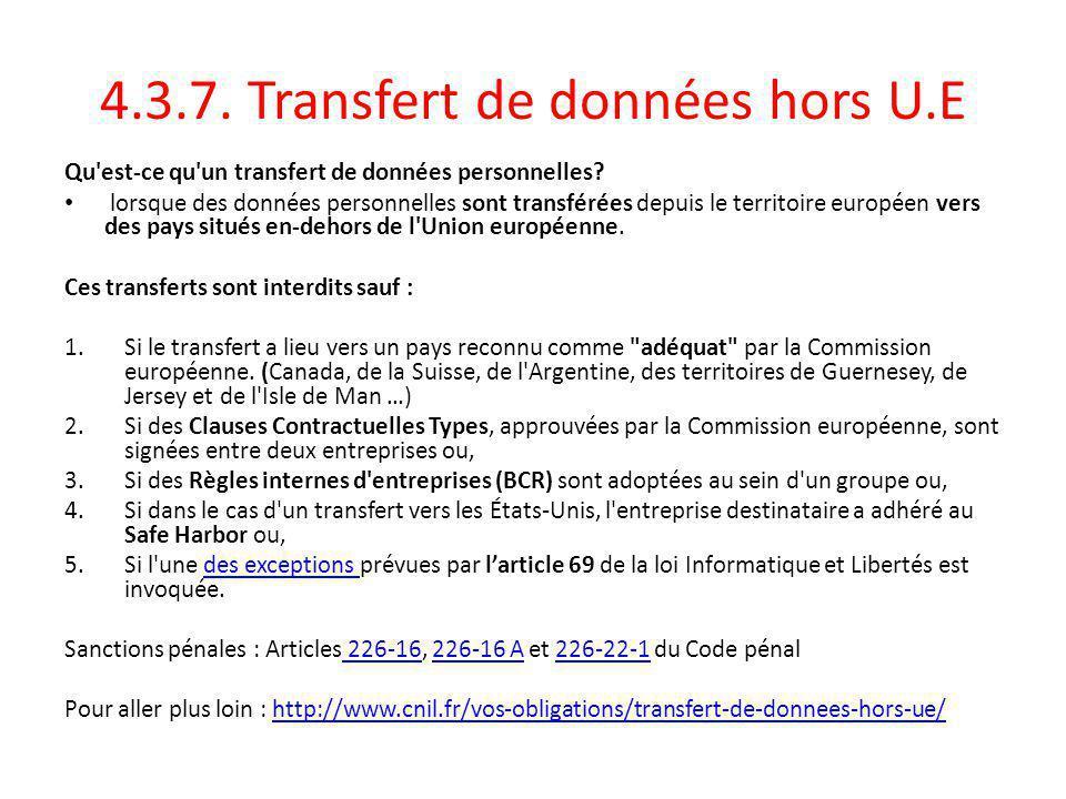 4.3.7.Transfert de données hors U.E Qu est-ce qu un transfert de données personnelles.