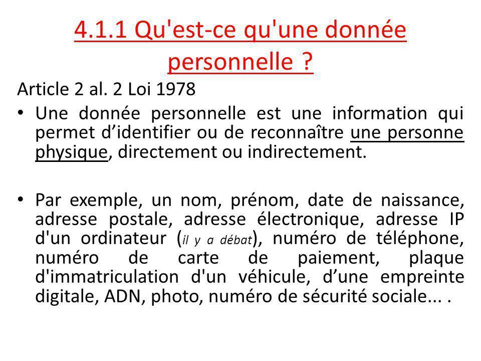 4.1.1 Qu est-ce qu une donnée personnelle .Article 2 al.